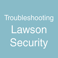 Troubleshooting Lawson Security