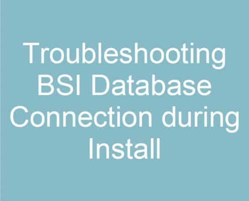 Troubleshooting-BSI-Database-Connection-during-Install