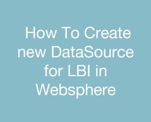 how-to-create-new-datasource-for-lbi-in-websphere