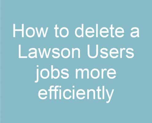 how-to-delete-a-lawson-users-jobs-more-efficiently
